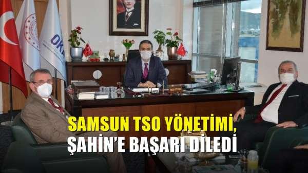 Samsun TSO yönetimi, Şahin'e başarı diledi