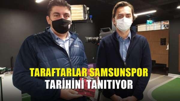 Taraftarlar Samsunspor tarihini tanıtıyor