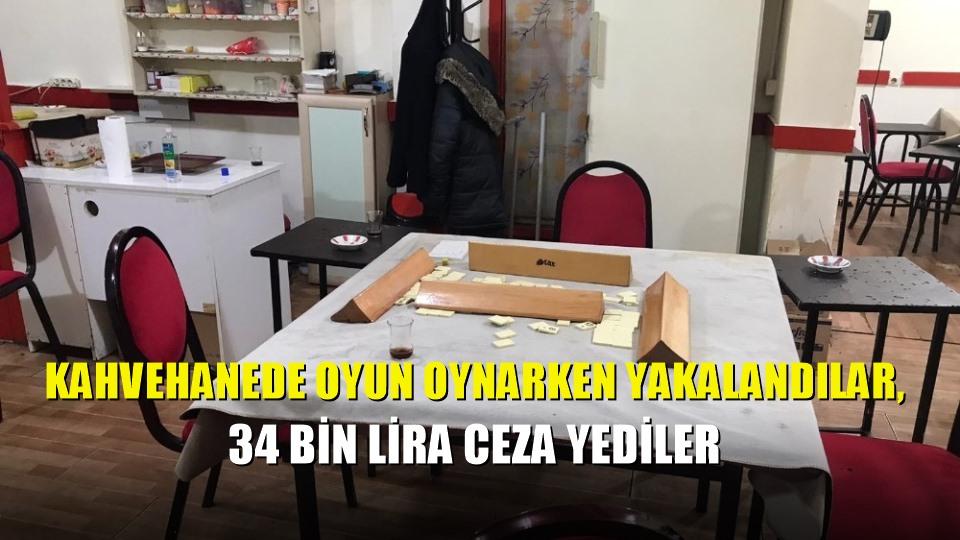 Kahvehanede oyun oynarken yakalandılar, 34 bin lira ceza yediler