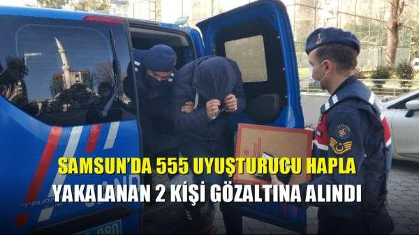 Samsun'da 555 uyuşturucu hapla yakalanan 2 kişi gözaltına alındı