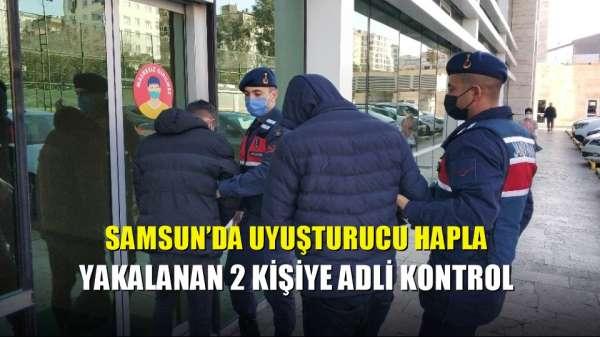 Samsun'da uyuşturucu hapla yakalanan 2 kişiye adli kontrol