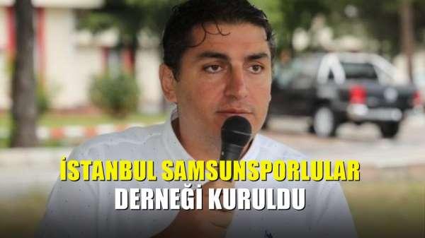 İstanbul Samsunsporlular Derneği kuruldu