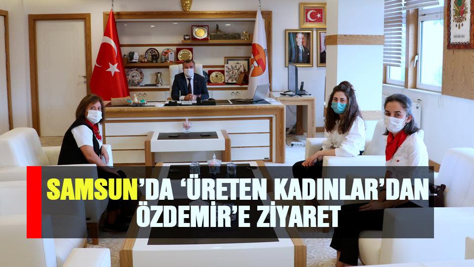 Samsun'da 'Üreten kadınlar'dan Özdemir'e teşekkür