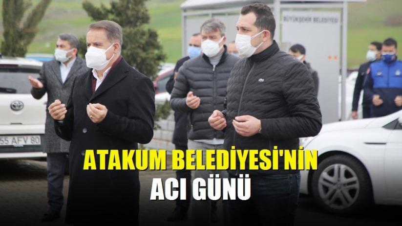 Atakum Belediyesi'nin acı günü