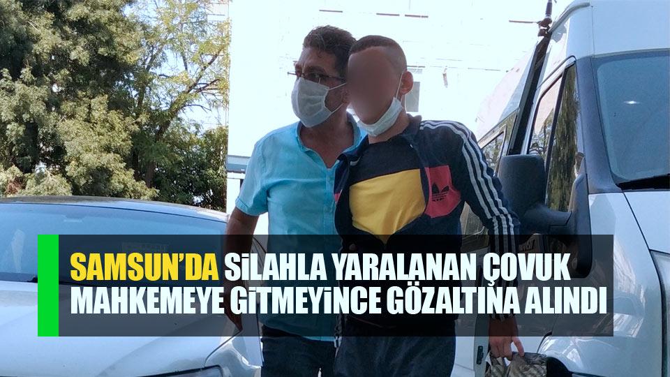 Samsun'da silahlı saldırıda yaralandı Mahkemeye gitmeyince gözaltına alındı