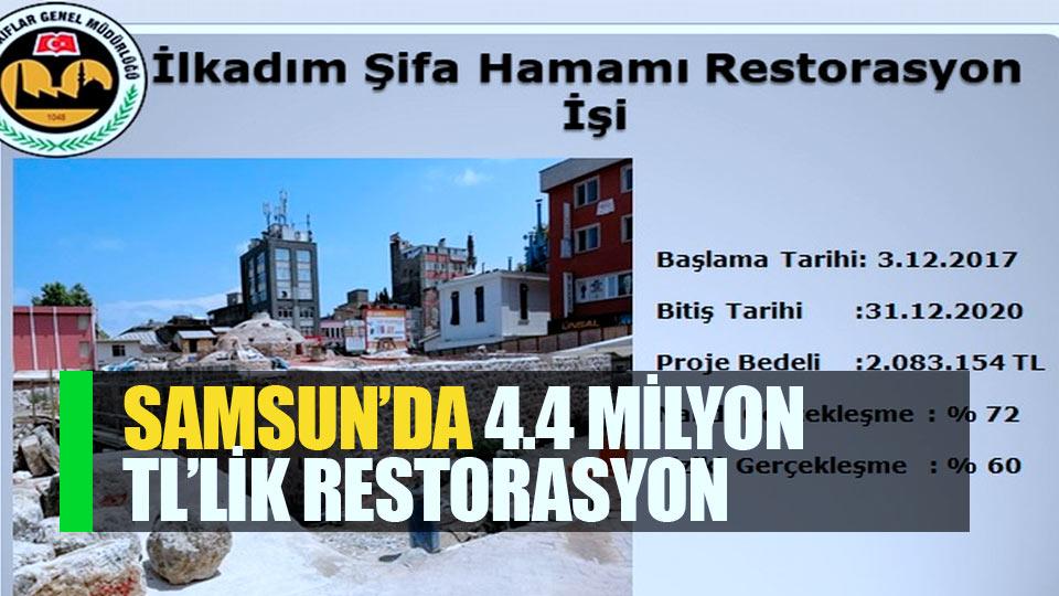 Samsun'da 4,4 milyon TL'lik restorasyon