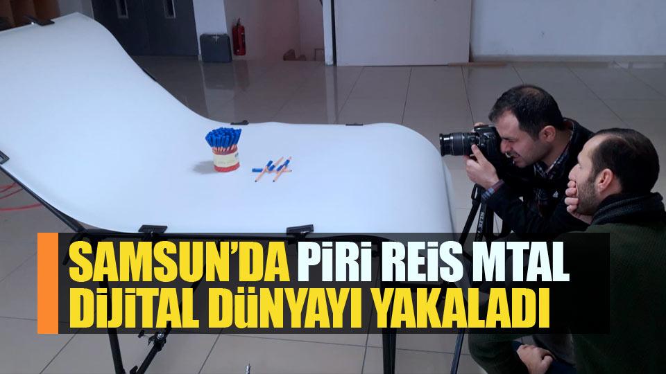 Samsun'da Piri Reis MTAL dijital dünyayı yakaladı