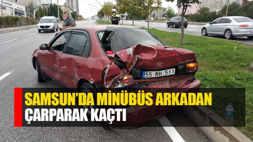 Samsun'da minibüs otomobile çarpıp kaçtı