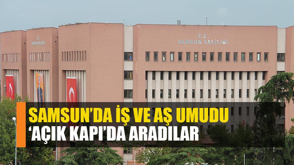 Samsun'da iş ve aş umudu 'Açık Kapı' oldu