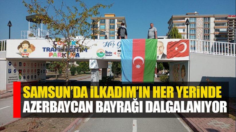 Samsun'da İlkadım'ın her yerinde Azerbaycan Bayrağı dalgalanıyor