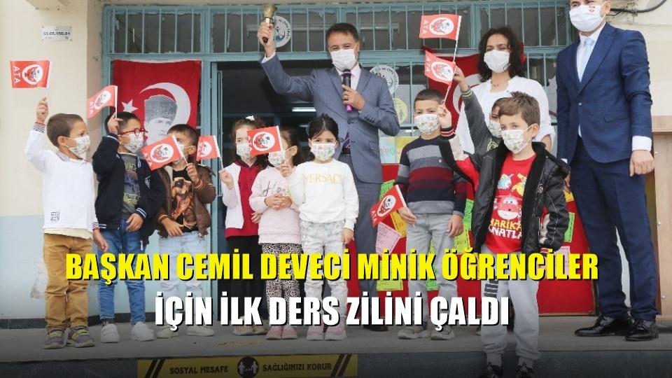 Başkan Cemil Deveci minik öğrenciler için ilk ders zilini çaldı