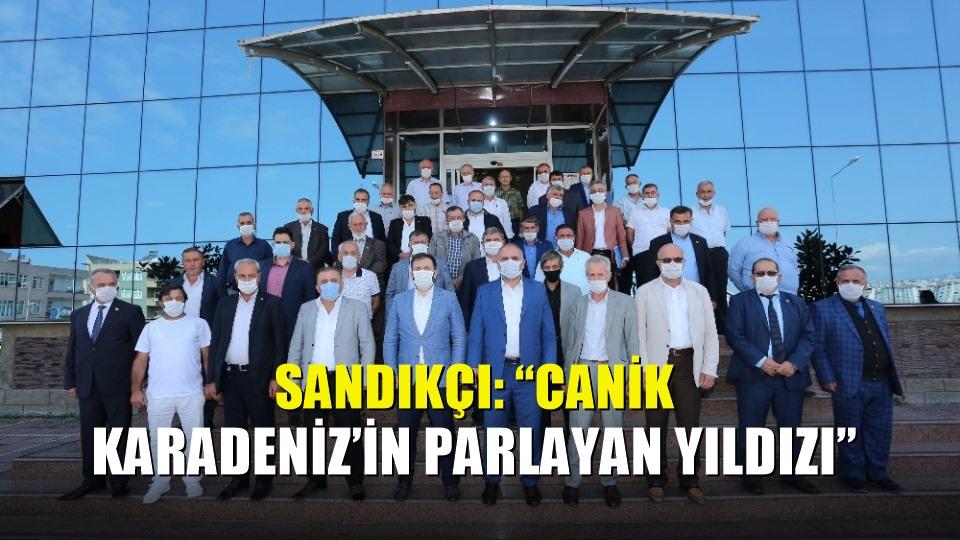 Sandıkçı: 'Canik Karadeniz'in parlayan yıldızı'