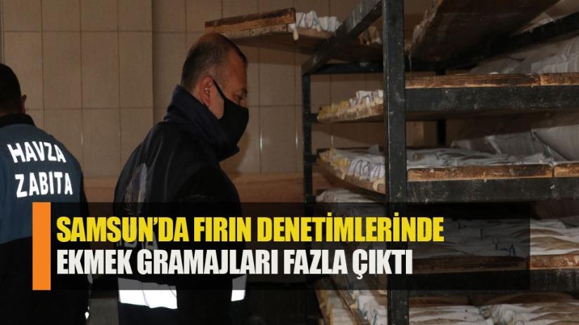 Samsun'da fırın denetimlerinde ekmek gramajları fazla çıktı