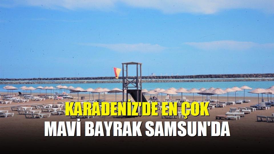 Karadeniz'de en çok mavi bayrak Samsun'da