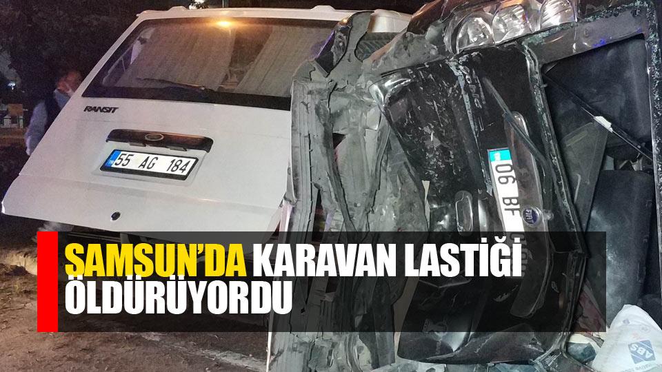 Samsun'da karavan lastiği kazası: 1 yara