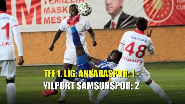 TFF 1. Lig: Ankaraspor: 1 - Yılport Samsunspor: 2