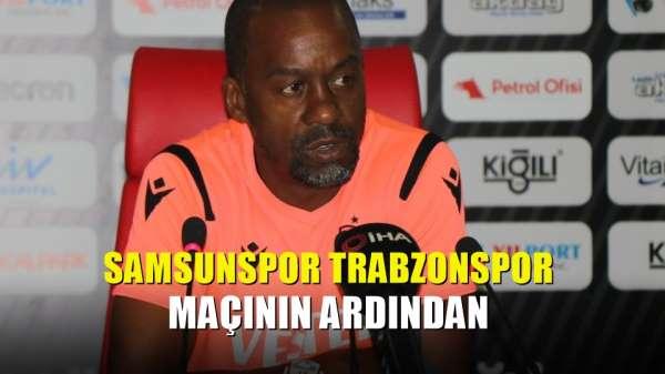 Samsunspor Trabzonspor maçının ardından