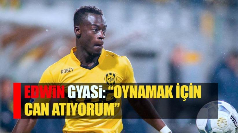 Samsunsporlu Gyasi: 'Oynamak için can atıyorum'