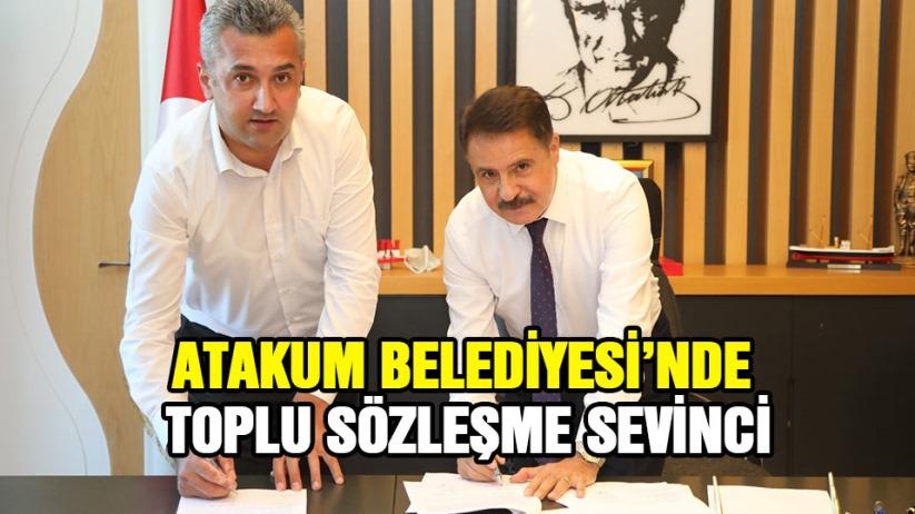 Atakum Belediyesi'nde toplu iş sözleşmesi sevinci