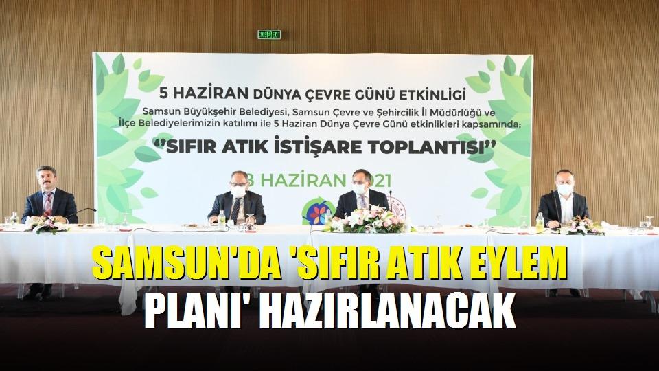 Samsun'da 'Sıfır Atık Eylem Planı' hazırlanacak