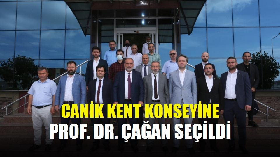 Canik Kent Konseyine Prof Dr Çağan seçildi