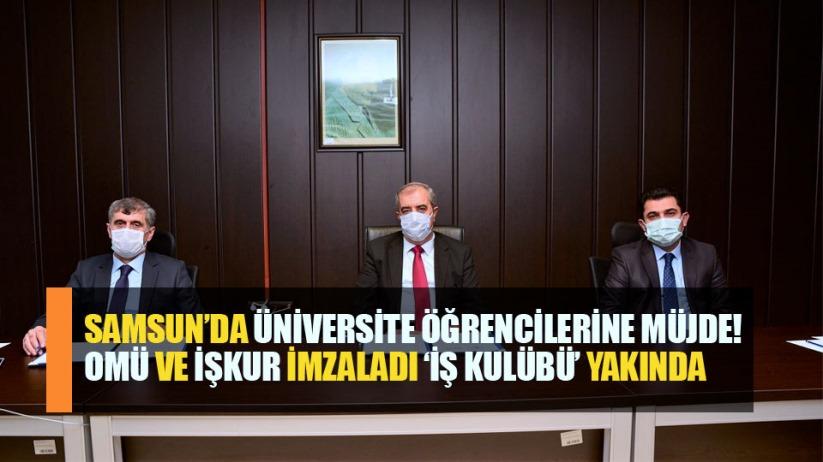 OMÜ ve İŞKUR'dan öğrencilere 'İş Kulübü' müjdesi